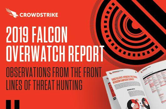 CrowdStrike OverWatch Report 2019 zeigt aktuelle Trends in der Cyberkriminalität